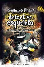 detective esqueleto 5: ataduras mortales (skulduggery pleasant) derek landy 9788467554366