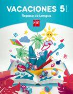 cuaderno ortografía 5º educacion primaria vacaciones ed 2017- equipo pedagógico ediciones sm-9788467593266