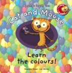 cat and mouse: learn the colours-stephane husar-loic mehee-9788467830866