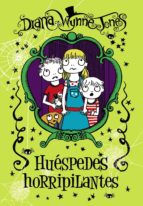 huespedes horripilantes-diana wynne jones-9788467861266