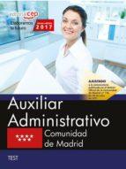 auxiliar administrativo comunidad de madrid: test 9788468180366