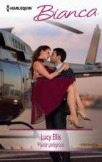 placer peligroso (ebook)-lucy ellis-9788468743066
