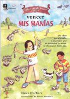 ¿que puedo hacer para vencer mis manias? un libro para ayudar a l os niños que se muerden las uñas, se chupan el dedo, etc-dawn huebner-9788471749666