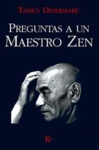 preguntas a un maestro zen-taisen deshimaru-9788472452466