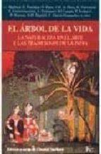 el arbol de la vida: la naturaleza en el arte y las tradiciones d e la india chantal maillard oscar pujol 9788472454866