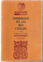 El libro de Consideracio del cas dels catalans autor MICHAEL B. STRUBELL PDF!