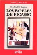 los papeles de picasso rosalind e. krauss 9788474327366