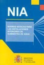 normas basicas para las instalaciones interiores de suministro de agua (2ª ed.) 9788474749366