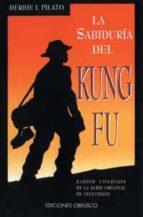 la sabiduria del kung fu: sabios consejos de la serie original de television-herbie i. pilato-9788477206866