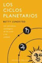 los ciclos planetarios: los indicadores astrologicos de las crisi s y los cambios-betty lundsted-9788477208266