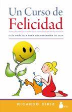 un curso de felicidad (ebook)-ricardo eiriz-9788478086566