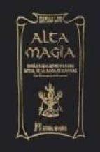 alta magia. dogma cabalistico y magico-eliphas levi-9788479103866