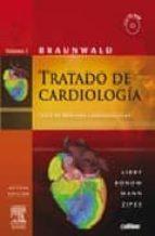 braunwald: tratado de cardiologia: texto de medicina cardiovascul ar (2 vols.) (incluye e-edition + cd-rom) (8ª ed.)-p. libby-9788480863766