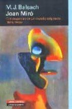 joan miro: cosmogonias de un mundo originario (1918 1939) m. j. balsach 9788481096866