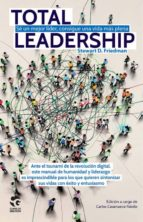 total leadership-stewart d. friedman-9788481989366
