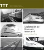 explotacion de lineas de ferrocarril-andres lopez pita-9788483019566