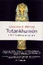 tutankhamon: vida y muerte de un rey niño christine el mahdy 9788483075166