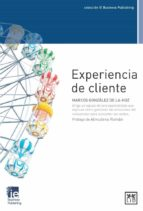 experiencia de cliente-marcos gonzalez de la hoz-9788483562666