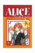 alice, escuela de magia nº 15 tachibana higuchi 9788483578766