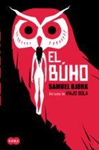 el buho (serie mia krüger & holger munch 2) samuel bjork 9788483657966