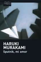 sputnik mi amor-haruki murakami-9788483835166
