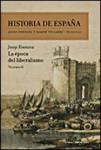 historia de españa (vol. vi): la epoca del liberalismo josep fontana 9788484328766