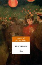vida privada (edicio conmemorativa del 75e aniversari)-josep maria de sagarra-9788484379966