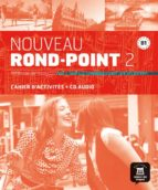 nouveau rond - point 2 (b1) cahier d activites + cd audio-9788484436966