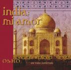 india: mi amor, un viaje espiritual 9788484450566