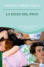 la edad del pavo-alejandra vallejo-nagera-9788484607366