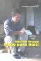 ricardo ortega. salgo para haiti-corina miranda-jesus martin tapias-9788487641466