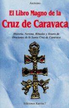 el libro magno de la cruz de caravaca 9788488885166