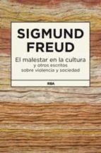 el malestar en la cultura y otros escritos sobre la violencia soc ial-sigmund freud-9788490062166