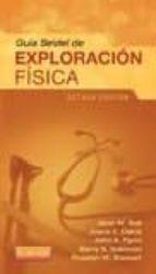 guia seidel de exploracion fisica (8ª ed.) j. w. ball 9788490227466