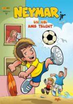 neymar jr. un noi amb talent mauricio de sousa 9788490245866