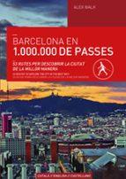 El libro de Barcelona en 1.000.000 de passes autor ALEX WALK DOC!