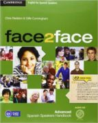 face2face for spanish speakers advanced student s pack (student s book with dvd rom, spanish speakers handbook with cd, online 9788490363966