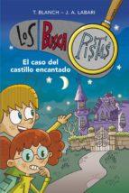 el caso del castillo encantado (serie los buscapistas 1) (ebook) t. blanch j. a. labari 9788490430866