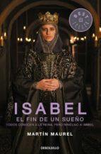 Isabel, el fin de un sueño DJVU PDF 978-8490627266 por Martin maurel