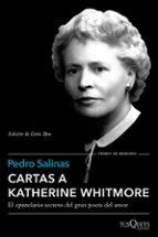 cartas a katherine whitmore-pedro salinas-9788490662366
