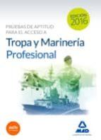 pruebas de aptitud para el acceso a tropa y marinería profesional 9788490936566