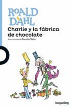 charlie y la fabrica de chocolate-roald dahl-9788491221166
