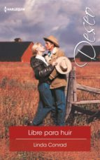 libre para huir (ebook) linda conrad 9788491704966