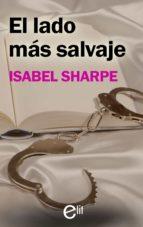 el lado más salvaje (ebook)-isabel sharpe-9788491888666