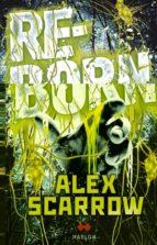 reborn alex scarrow 9788492472666