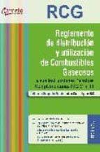 reglamento tecnico de distribucion y utilizacion de combustibles y sus instrucciones tecnicas complementarias: igc 01 a 11-9788492812066