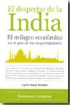 el despertar de la india: el milagro economico en el pais de los emprendedores-eugenio viassa da purificaçao-9788492924066