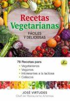 cocina natural y facil: recetas para vegetarianos, veganos, intol erantes a la lactosa y celiacos-jose virtudes-9788493817466