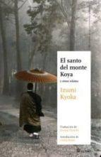 el santo del monte koya izumi kyoka 9788493820466