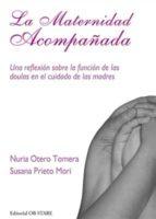 la maternidad acompañada nuria otero tomera 9788493957766